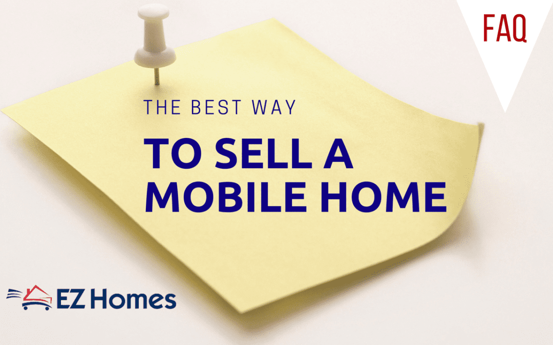 The best way to sell a mobile home
