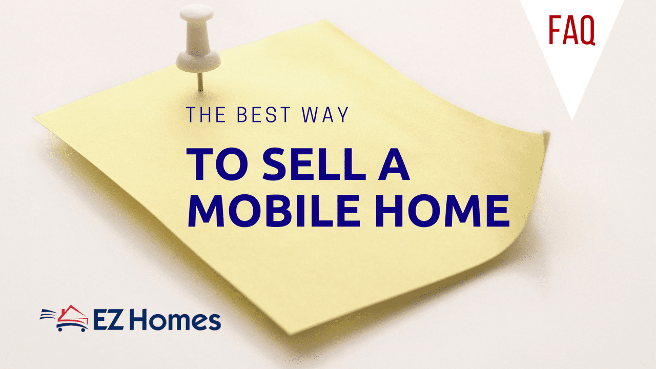 The Best Way to Sell a Mobile Home Feature Image