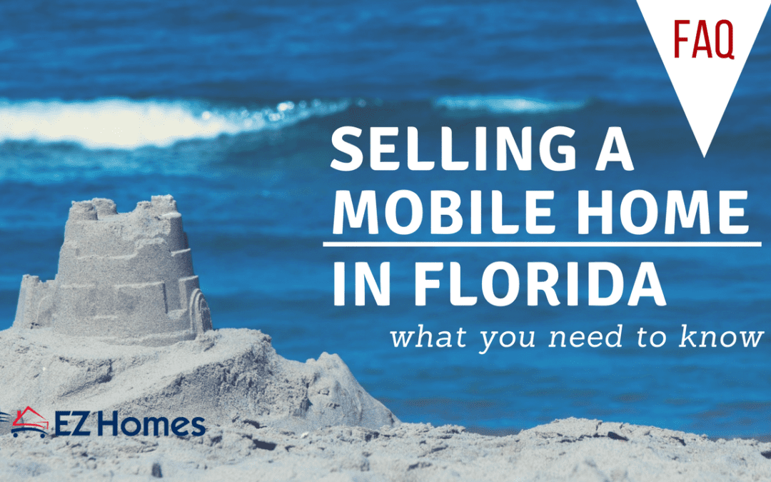 Selling A Mobile Home In Florida: What You Need To Know