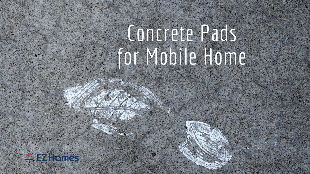 Concrete Pads For Mobile Homes: Choosing The Right Foundation on design a mobile home, blocking a mobile home, setting footers for modular home,
