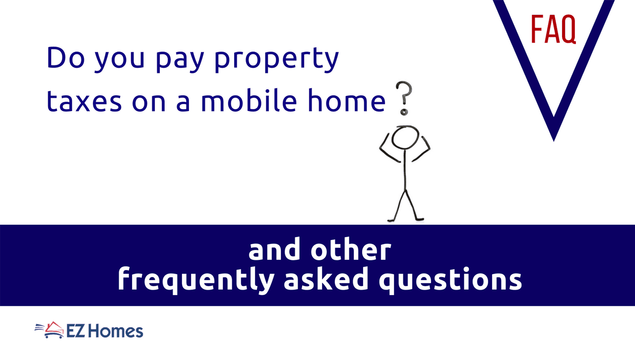 Do you pay property taxes on a mobile home - Feature Image