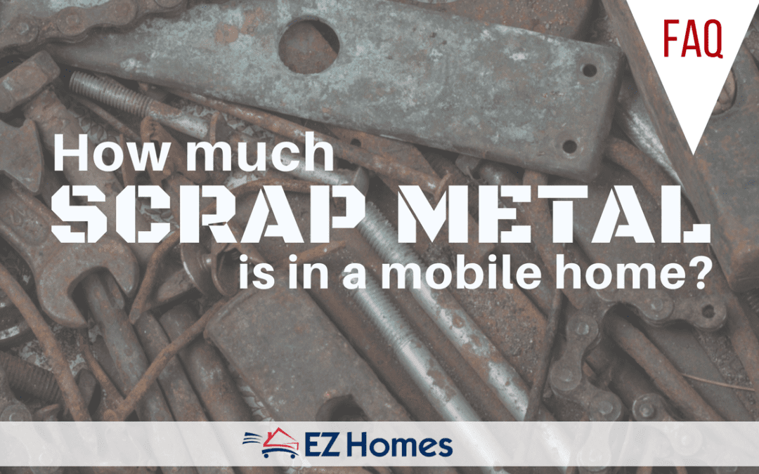 FAQ: How Much Scrap Metal Is In A Mobile Home?