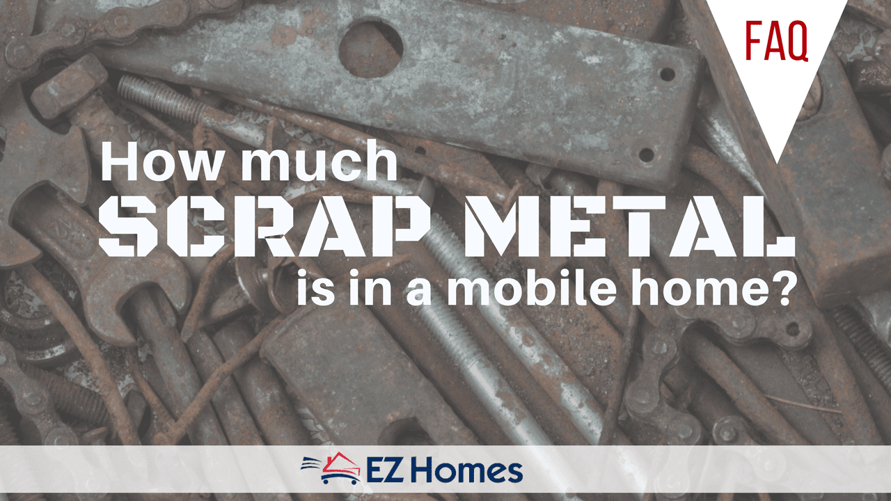 How Much Scrap Metal Is In A Mobile Home Feature Image