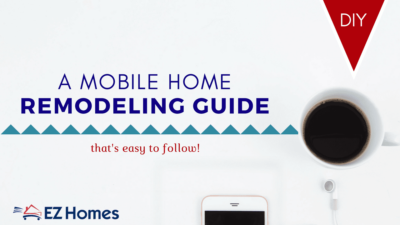 A Mobile Home Remodeling Guide That S Easy To Follow