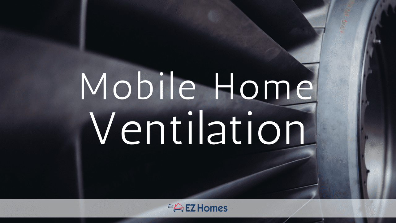 Mobile Home Ventilation Feature Image