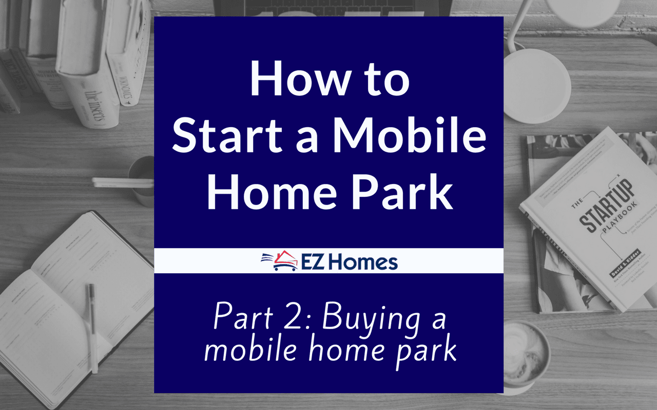 Buying A Mobile Home Park - Featured Image
