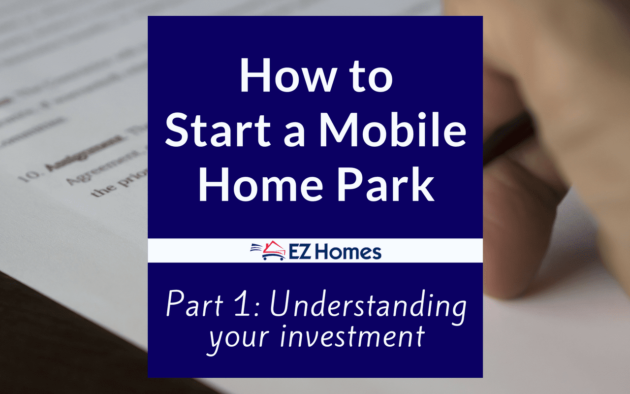 How To Start A Mobile Home Park - Featured Image