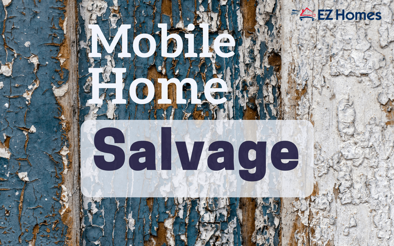 mobile home salvage how it works and what you need to know