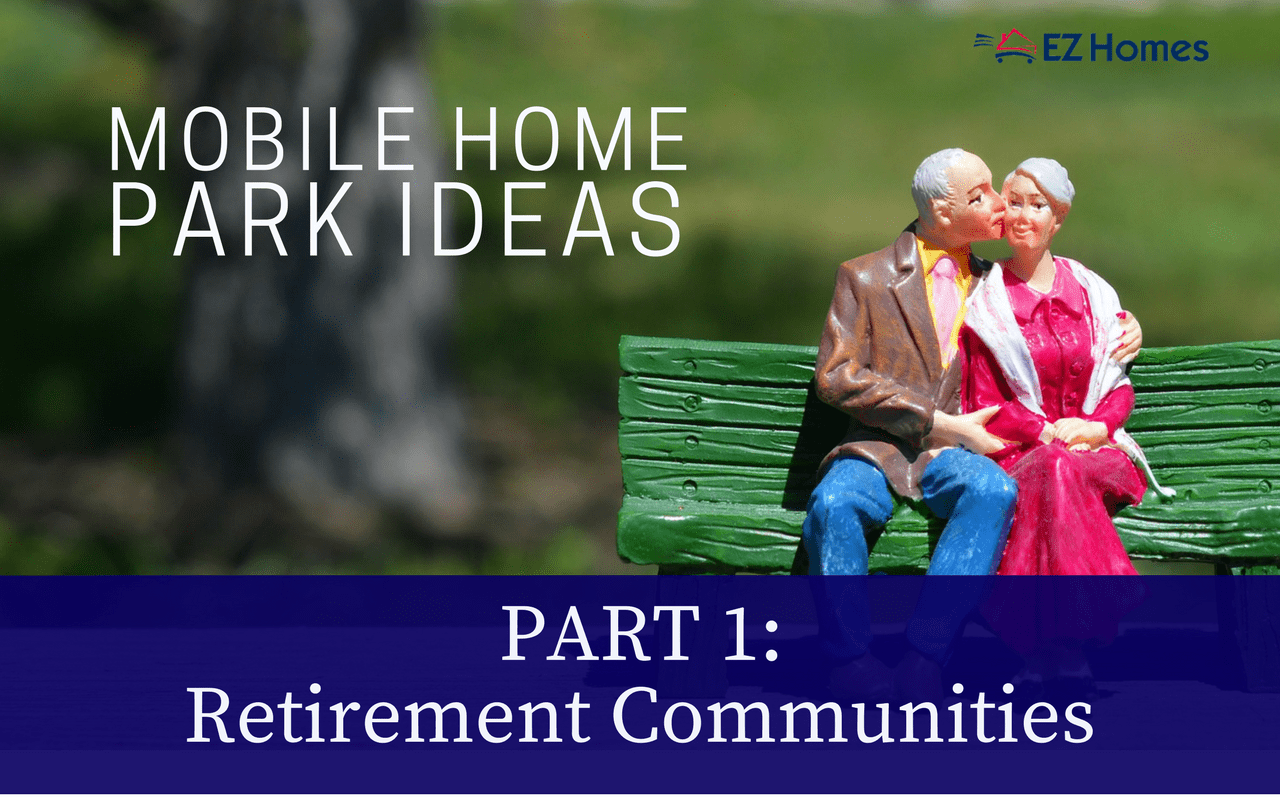 mobile home park ideas retirement communities - featured image