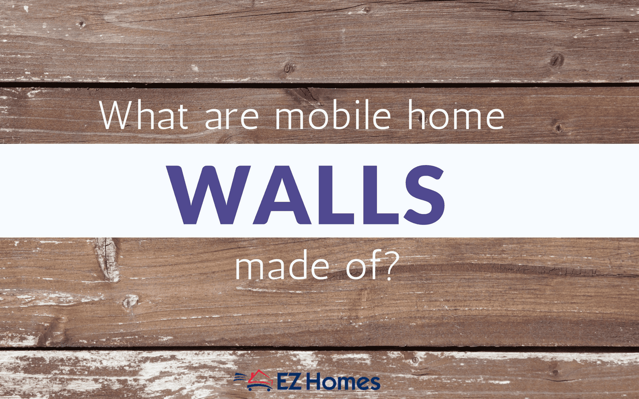 What Are Mobile Home Walls Made Of - Featured image
