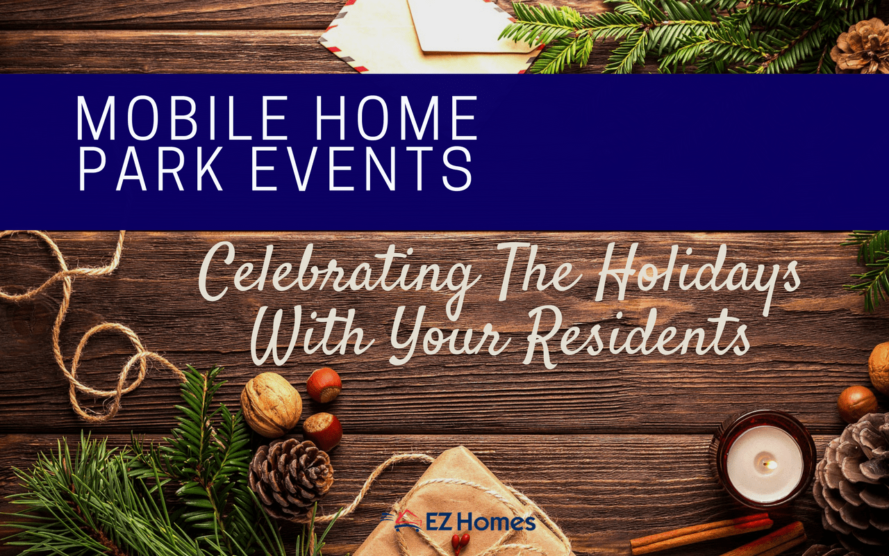 Mobile Home Park Events _ Celebrating The Holidays With Your Residents - Featured Image