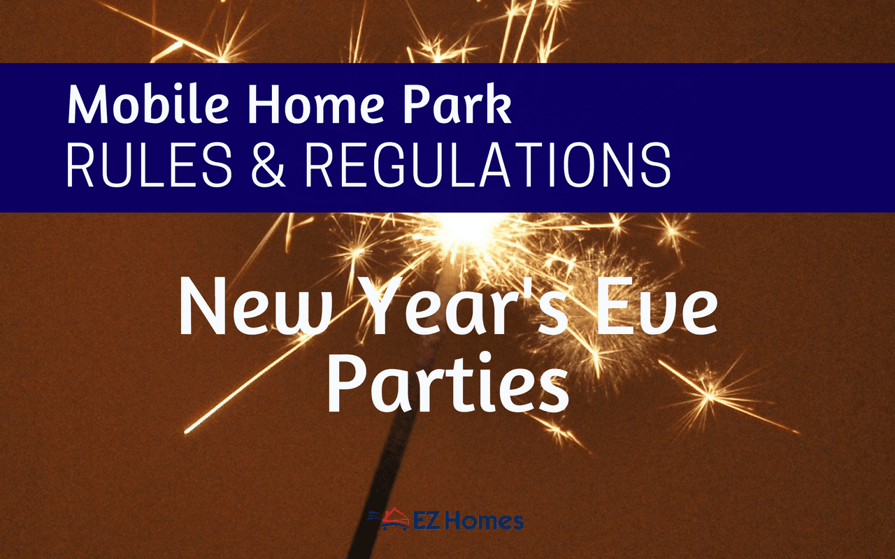 Mobile Home Park Rules And Regulations New Years Eve Parties