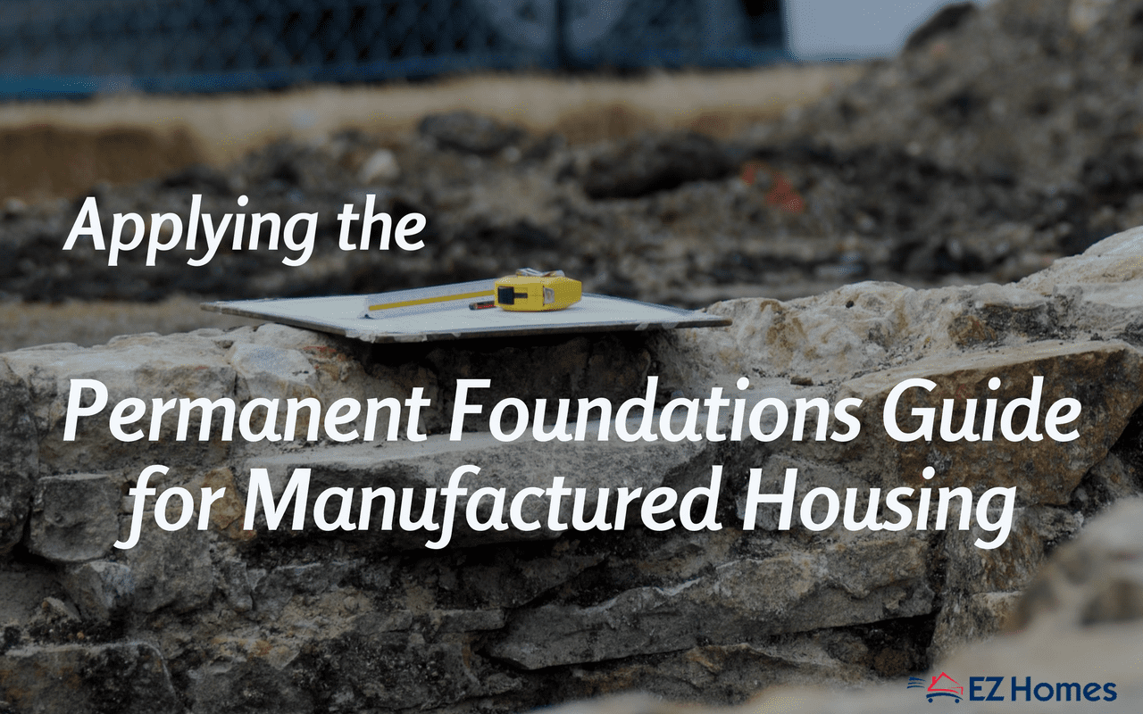 Applying The Permanent Foundations Guide For Manufactured Housing - Featured Image