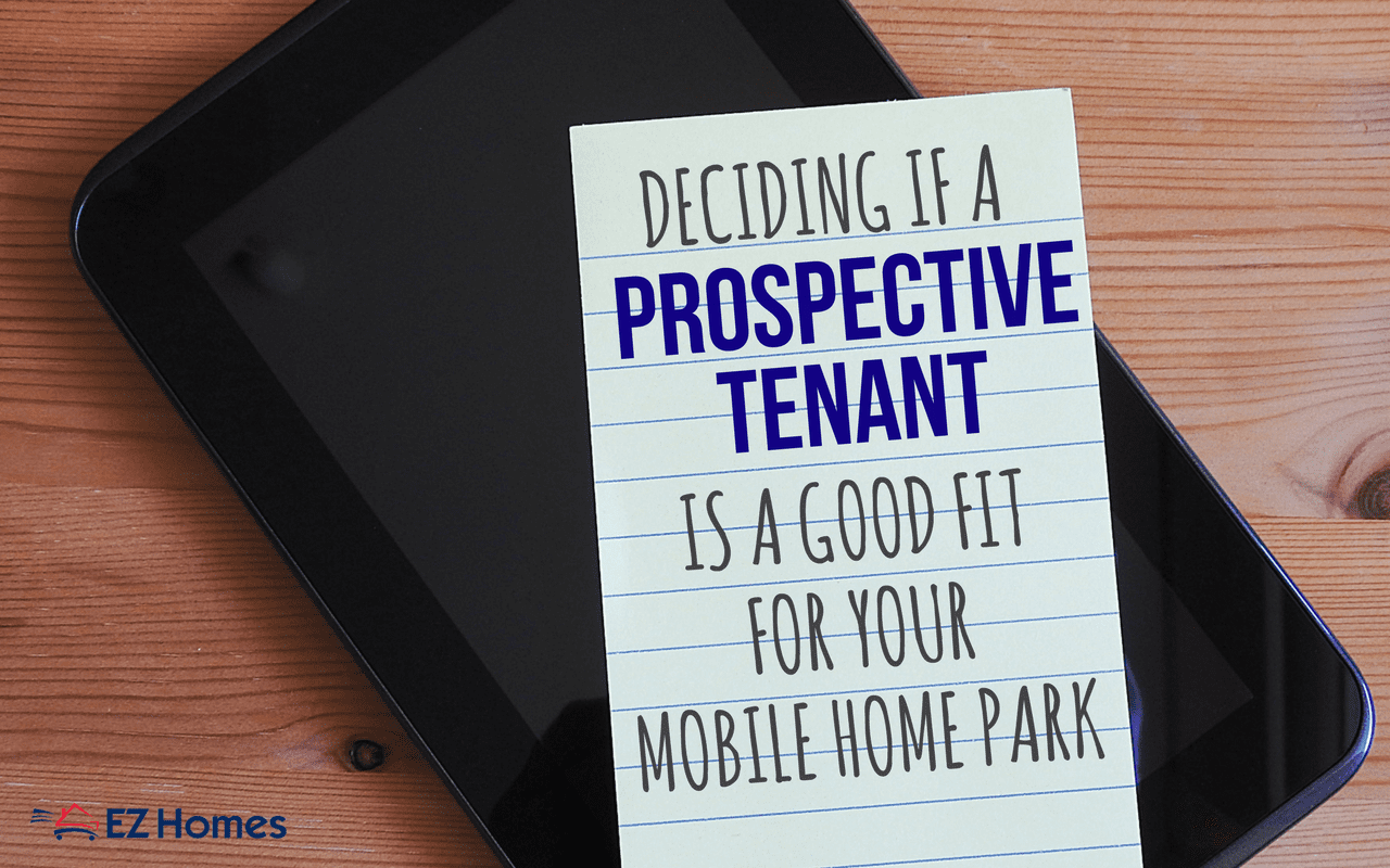 Deciding If A Prospective Tenant Is A Good Fit For Your Mobile Home Park - Featured Image