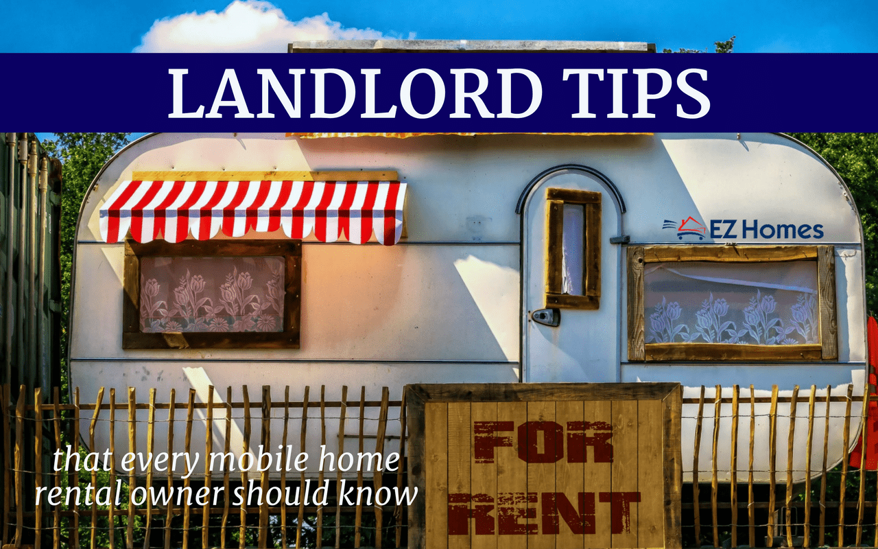 Landlord Tips That Every Mobile Home Owner Should Know - Featured Image