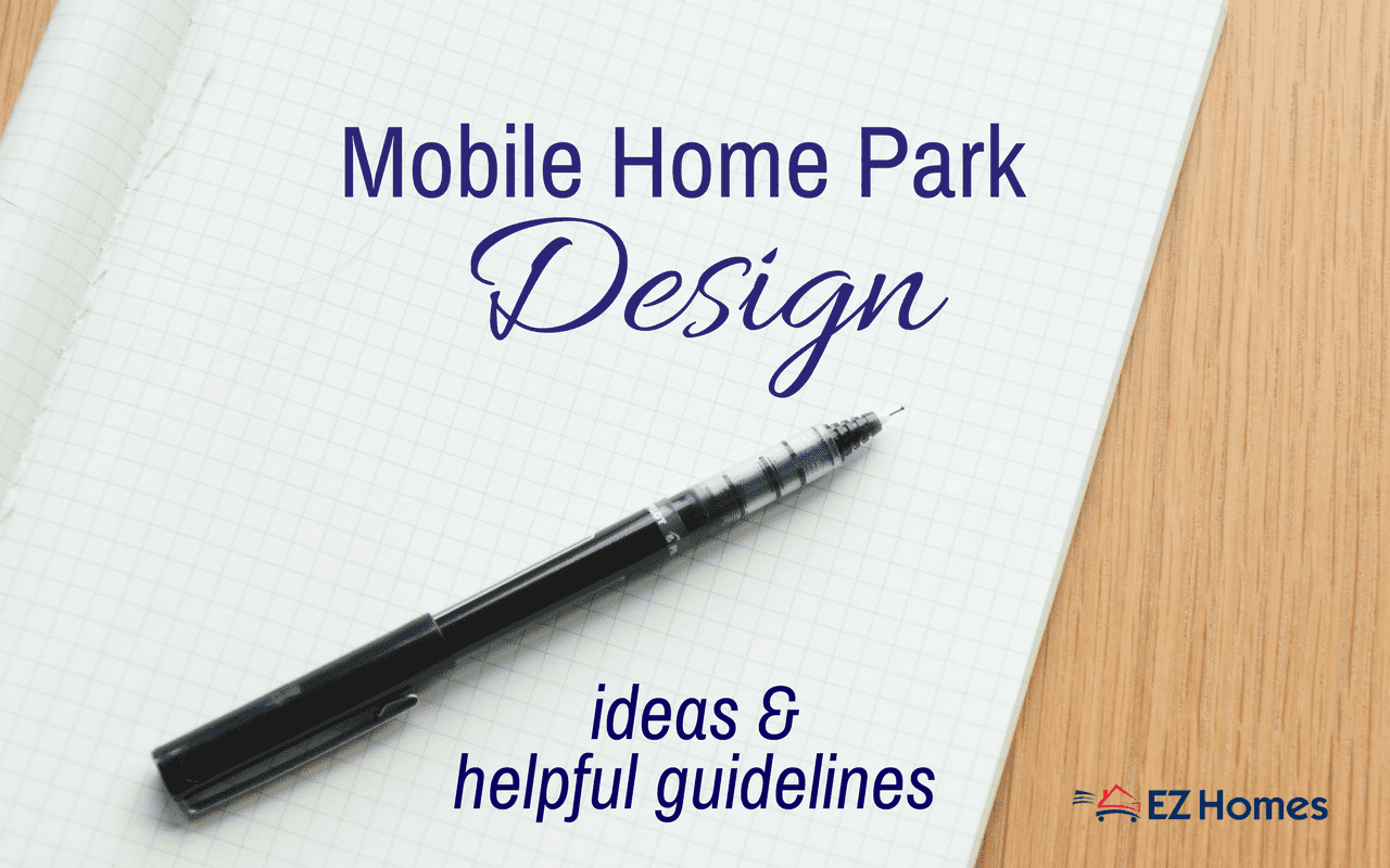 Mobile home park design ideas and helpful guidelines for Mobile home park design ideas