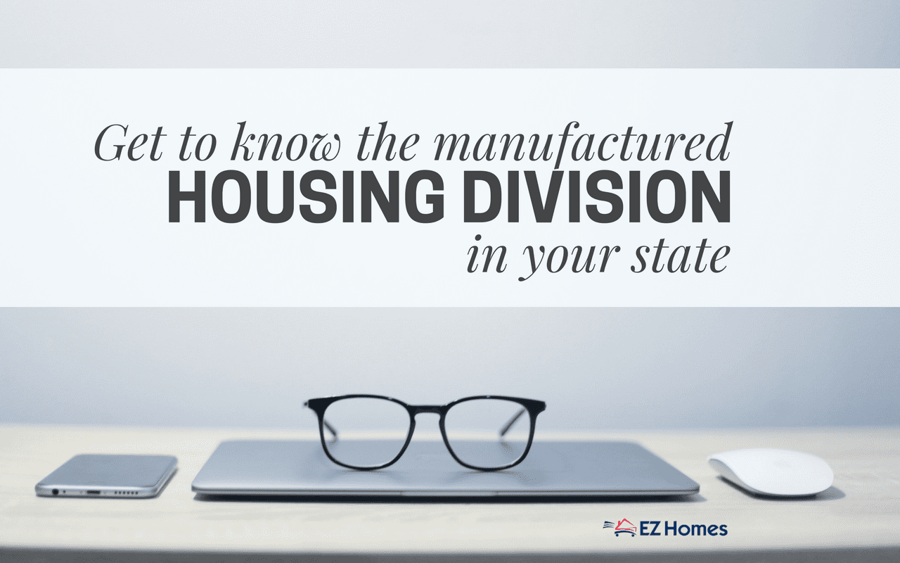 Get To Know The Manufactured Housing Division In Your State - Featured image