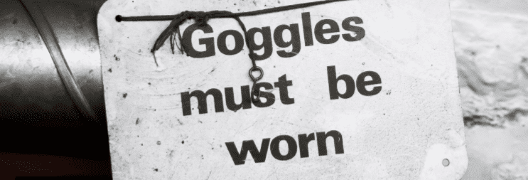 Sign - Goggles must be worn
