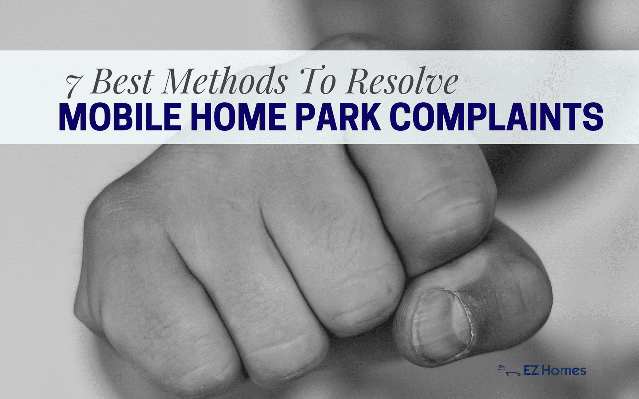"""Featured Image for """"7 Best Methods To Resolve Mobile Home Park Complaints"""" blog post"""