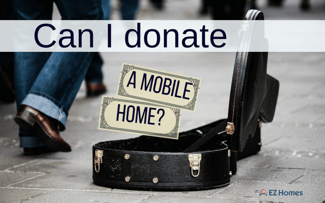 Can I Donate A Mobile Home? What Should I Do With It?