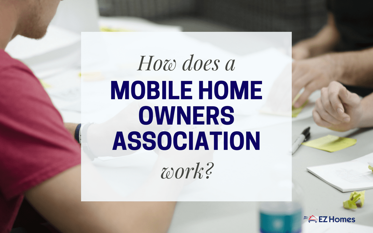 """Featured image for """"How Does A Mobile Home Owners Association Work"""" blog post"""