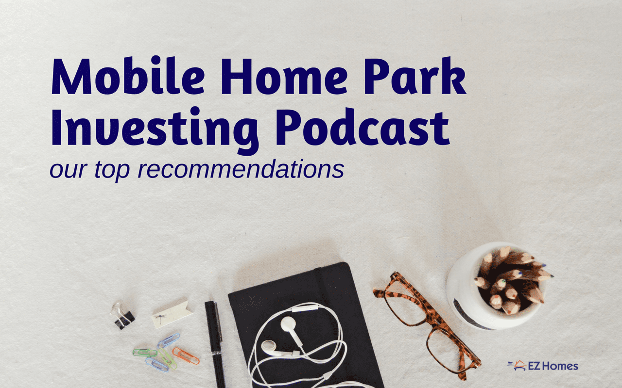 "Featured image for ""Mobile Home Park Investing Podcast"" blog post"