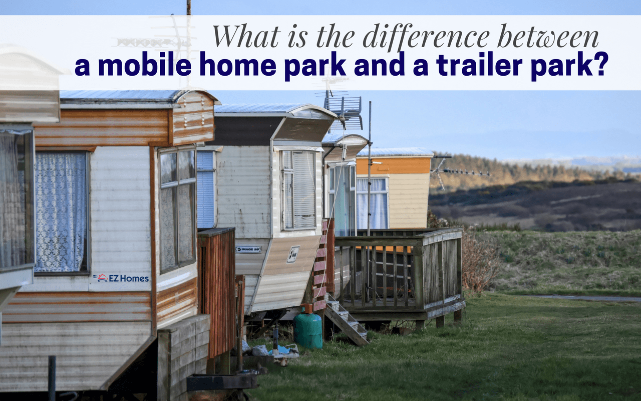 what is the difference between a mobile home park and a trailer park. Black Bedroom Furniture Sets. Home Design Ideas
