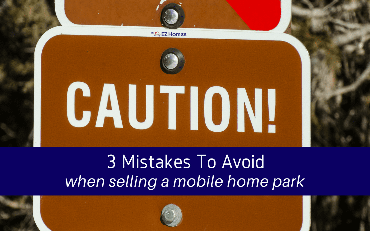 """Featured image for """"3 Mistakes To Avoid When Selling A Mobile Home Park"""" blog post"""