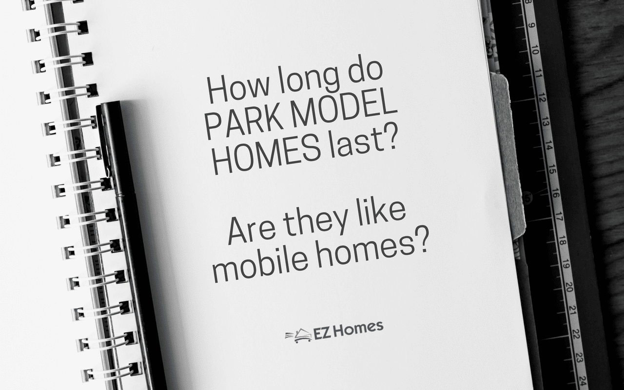 How long do park model homes last are they like mobile - How long do modular homes last ...