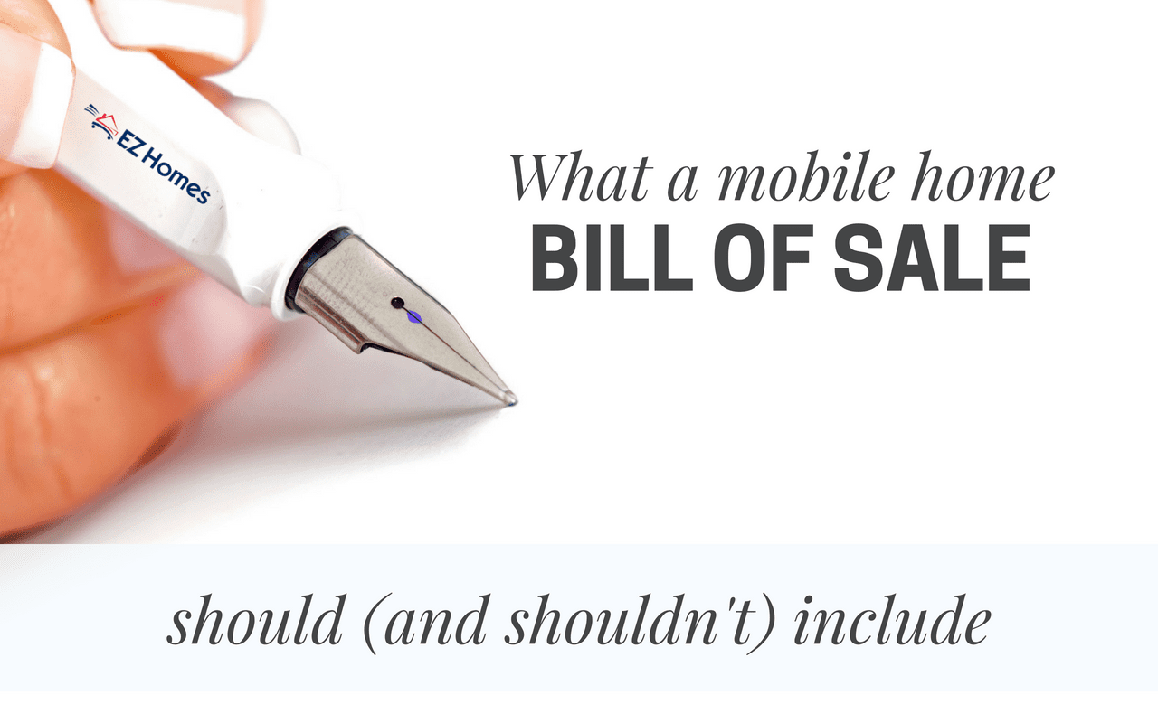 what a mobile home bill of sale should and shouldn t include