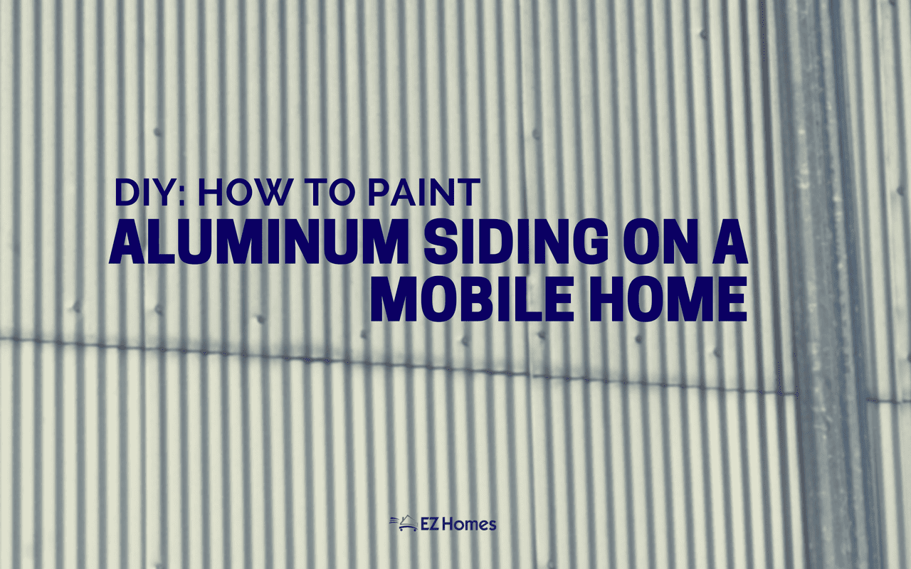 Diy How To Paint Aluminum Siding On A Mobile Home