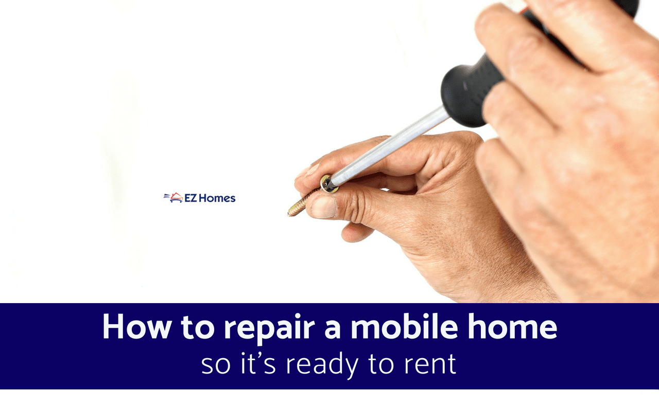 """Featured image for """"How To Repair A Mobile Home So It's Ready To Rent"""" blog post"""