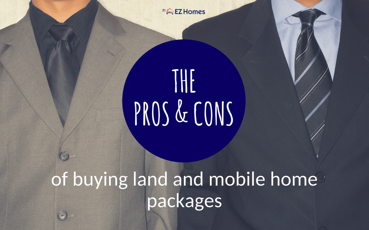 The Pros & Cons Of Buying Land And Mobile Home Packages
