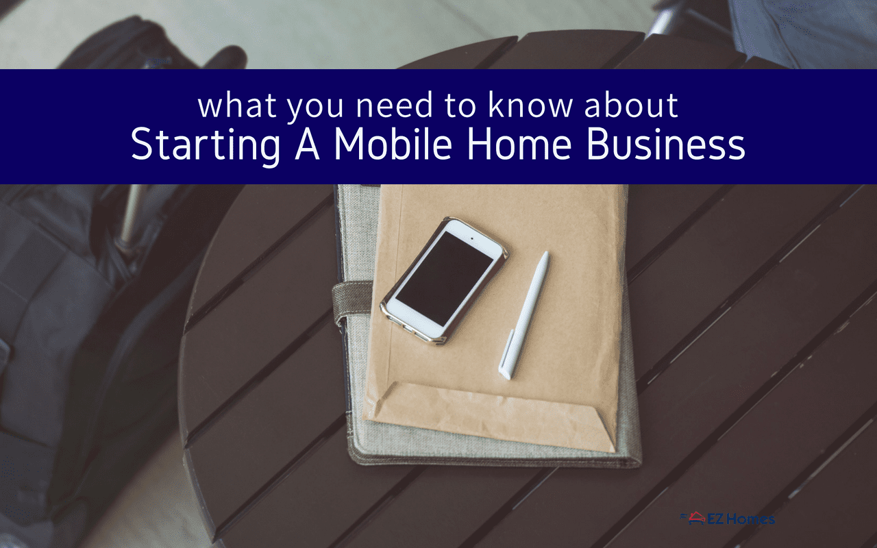 What You Need To Know About Starting A Mobile Home Park Business