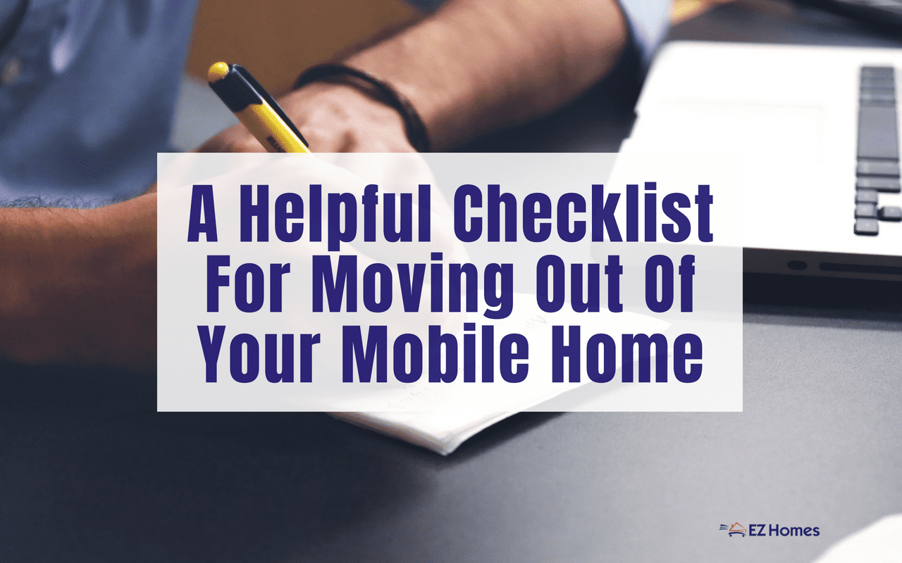 """Featured image for """"A Helpful Checklist For Moving Out Of Your Mobile Home"""" blog post"""