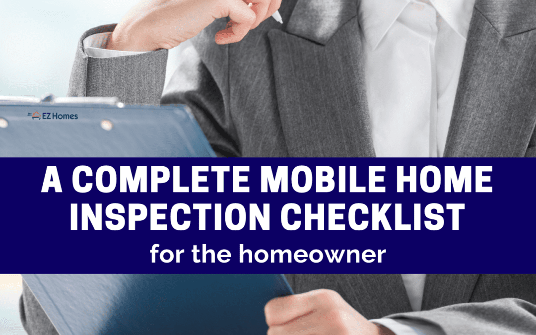 A Complete Mobile Home Inspection Checklist For The Homeowner
