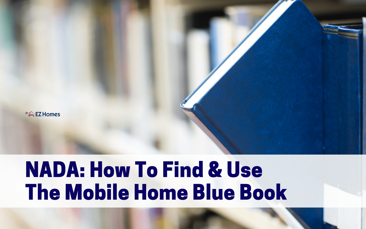 NADA: How To Find & Use The Mobile Home Blue Book