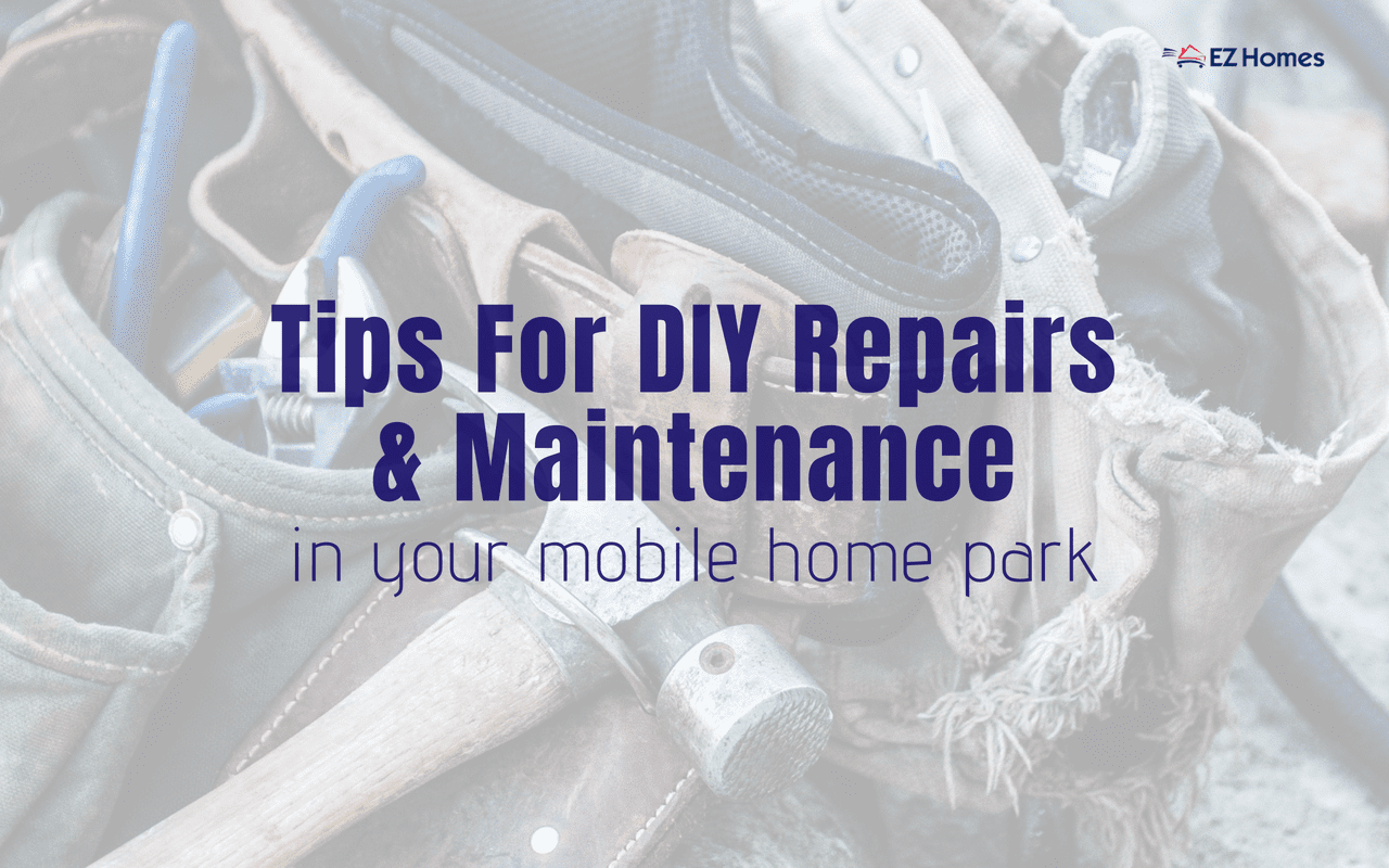"Featured image for ""Tips For DIY Repairs & Maintenance In Your Mobile Home Park"" blog post"