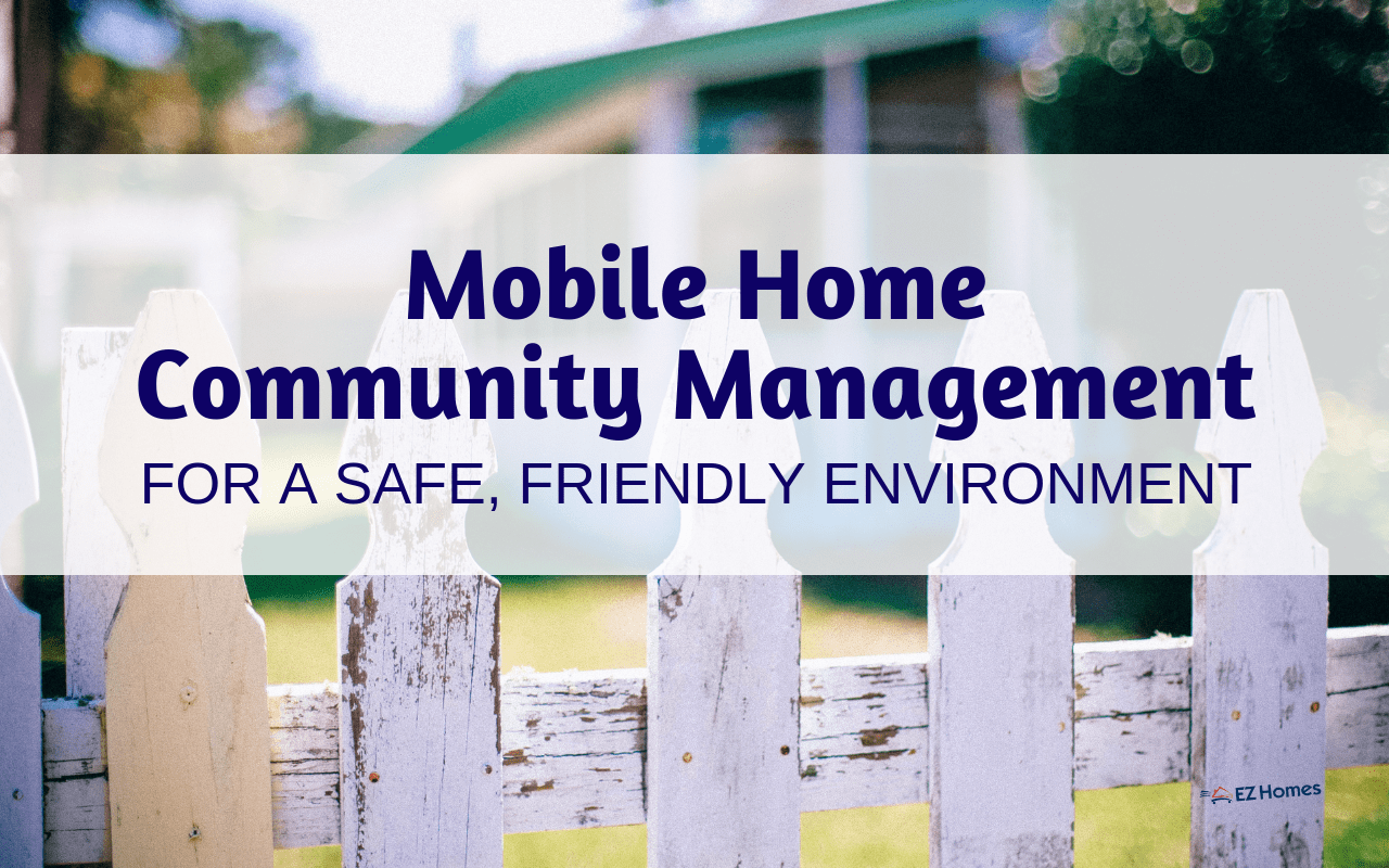 "Featured image for ""Mobile Home Community Management For A Safe, Friendly Environment"" blog post"