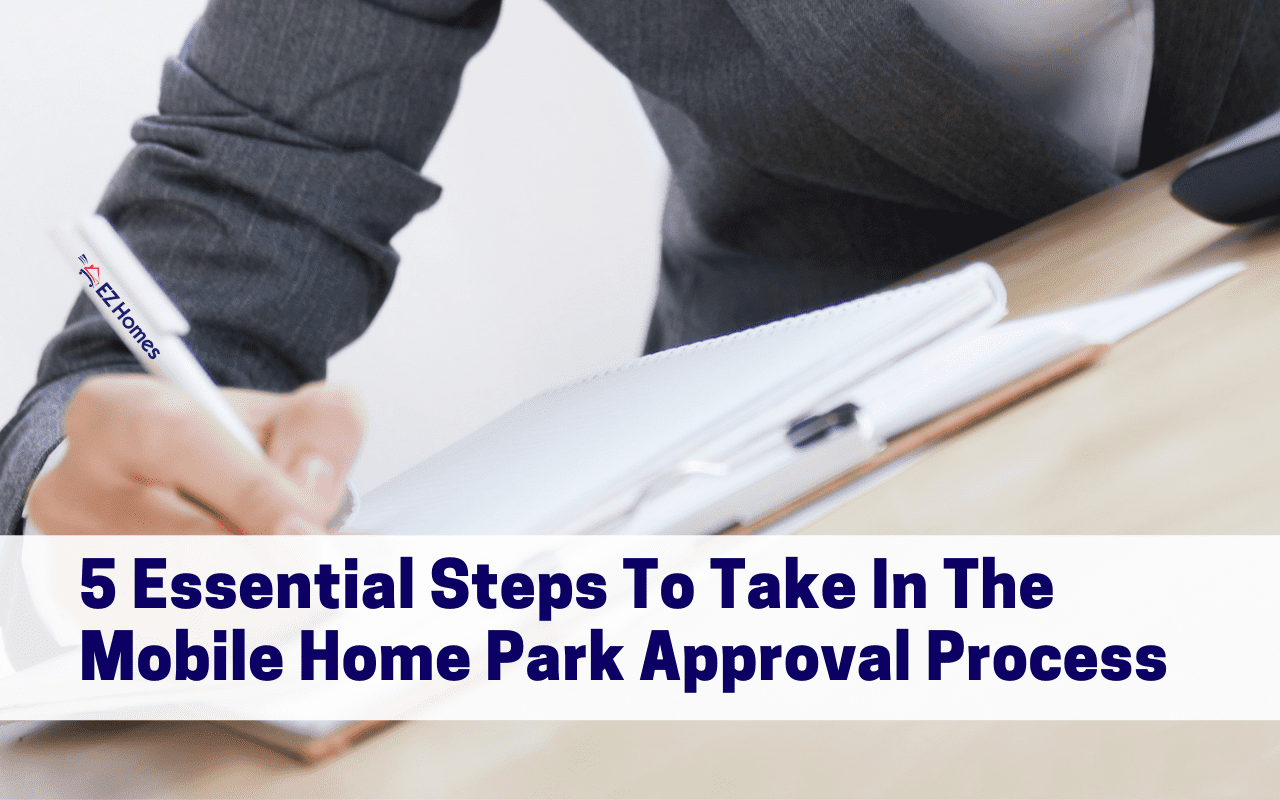"Featured image for ""5 Essential Steps To Take In The Mobile Home Park Approval Process"" blog post"