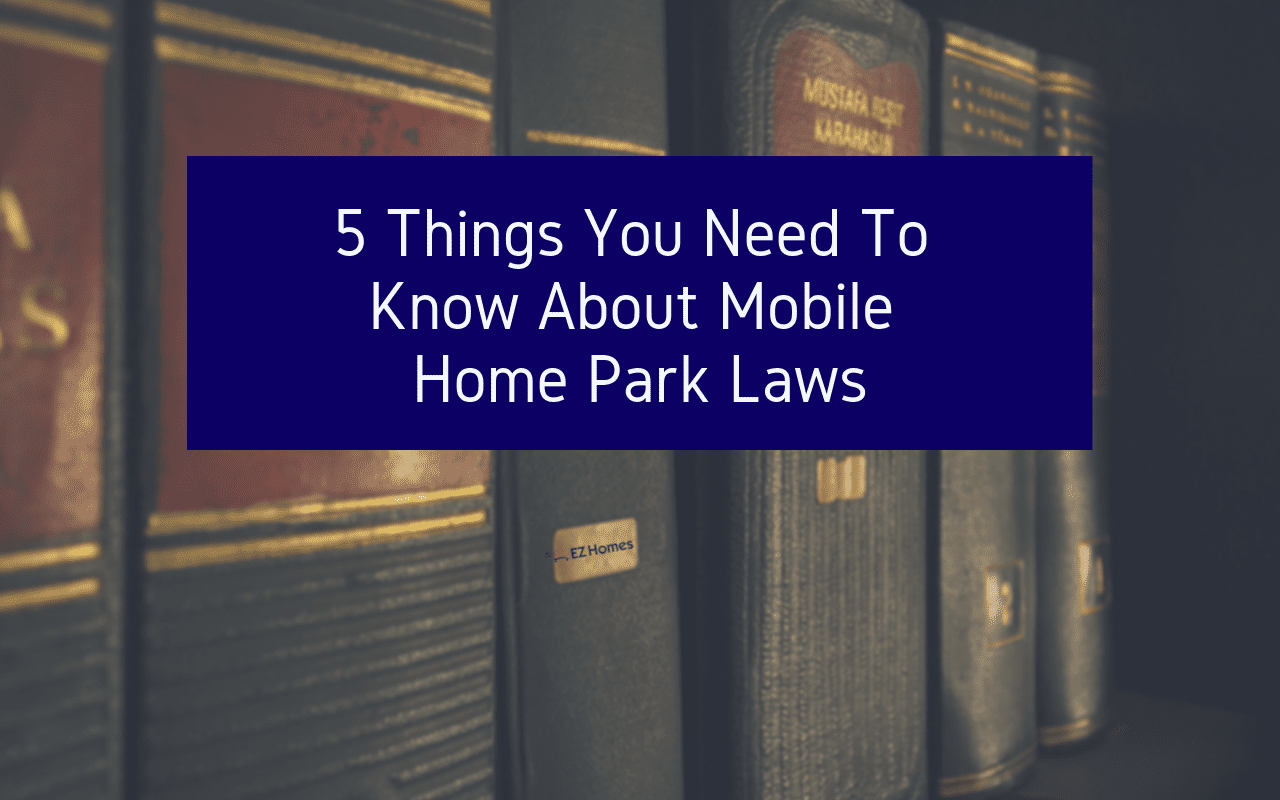 "Featured image for ""5 Things You Need To Know About Mobile Home Park Laws"" blog post"