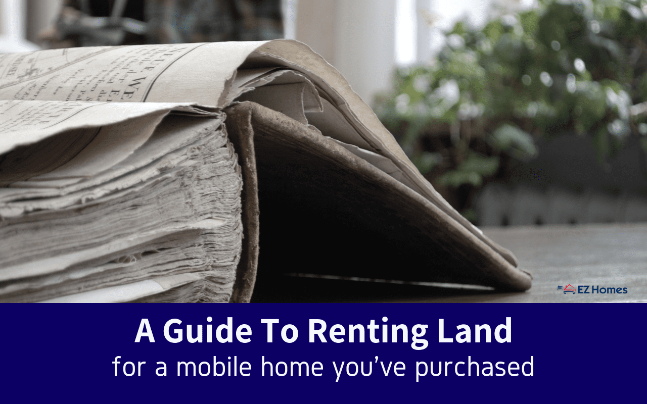 "Featured image for ""A Guide To Renting Land For A Mobile Home You've Purchased"" blog post"