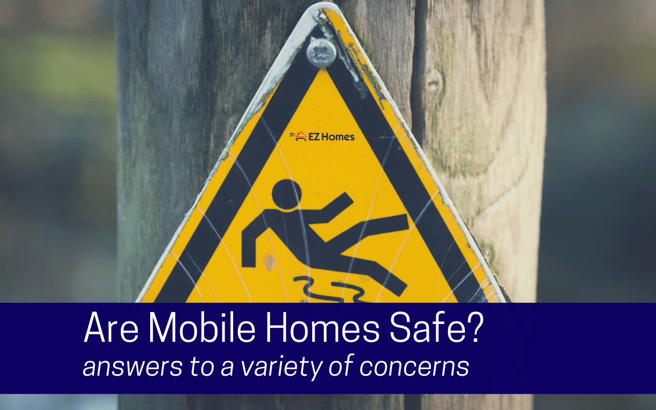 "Featured image for ""Are Mobile Homes Safe? Answers To A Variety Of Concerns"" blog post"
