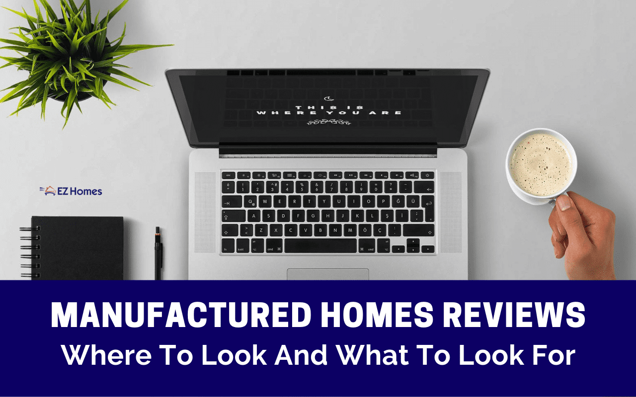 "Featured image for ""Manufactured Homes Reviews -Where To Look And What To Look For"" blog post"