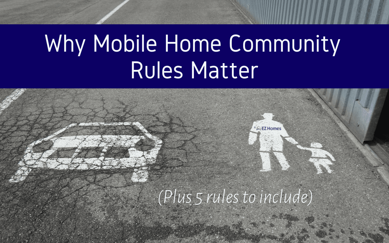 """Featured image for """"Why Mobile Home Community Rules Matter (Plus 5 Rules To Include)"""" blog post"""