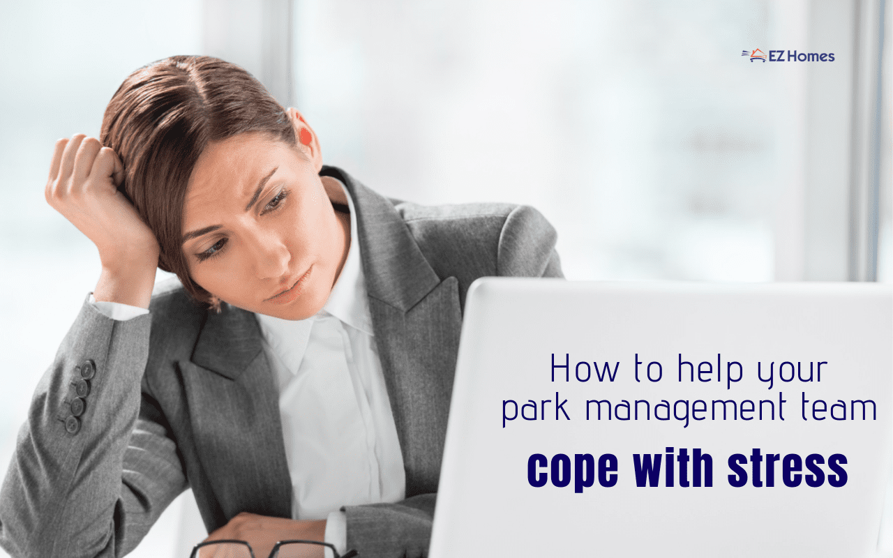 "Featured image for ""How To Help Your Park Management Team Cope With Stress"" blog post"