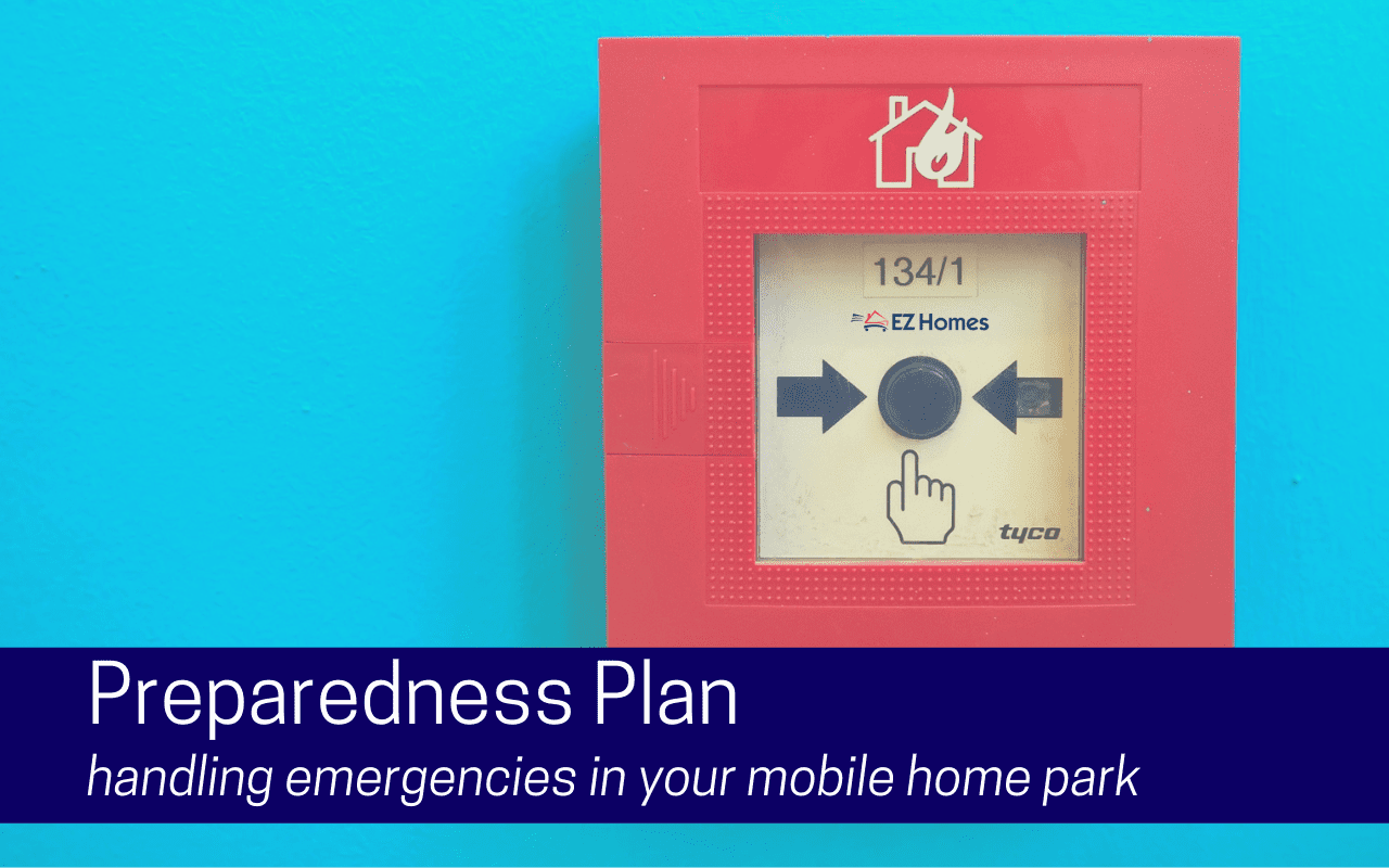 """Featured image for """"Preparedness Plan - Handling Emergencies In Your Mobile Home Park"""" blog post"""