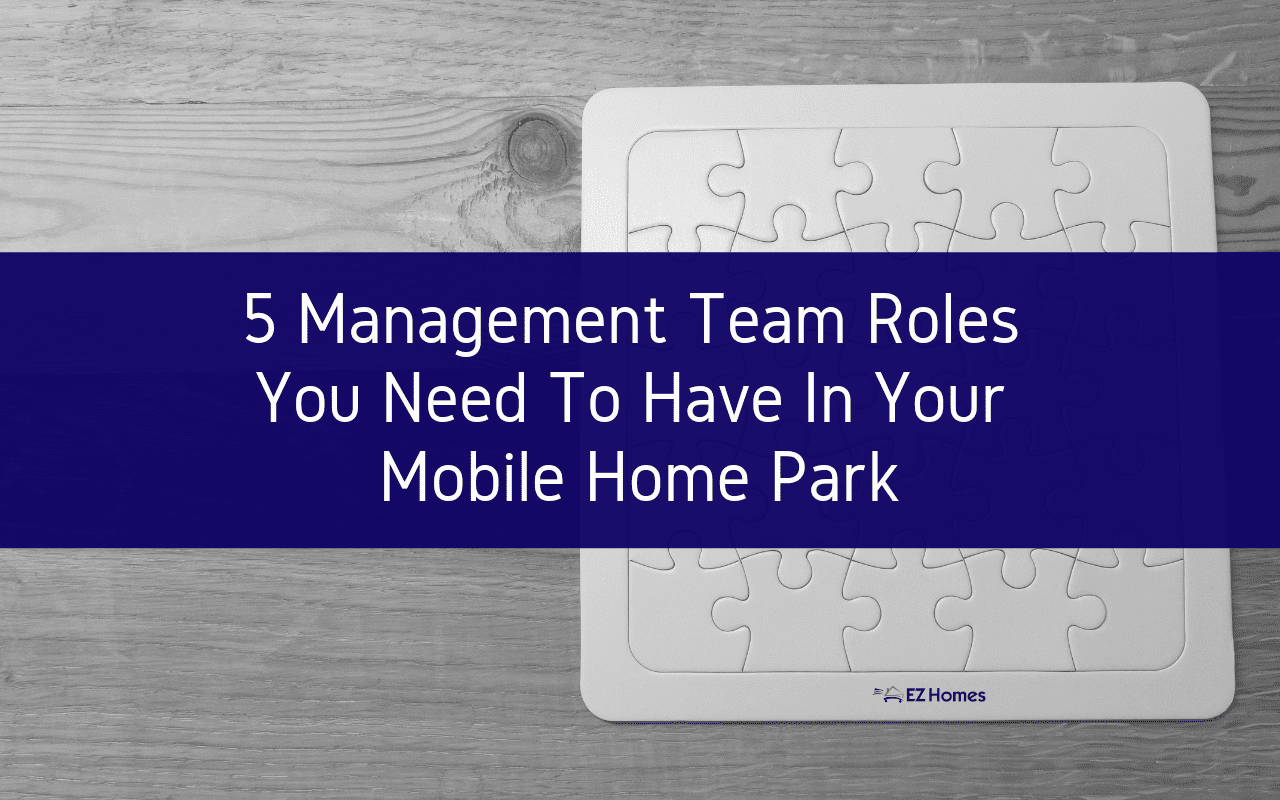 "Featured image for ""5 Management Team Roles You Need To Have In Your Mobile Home Park"" blog post"