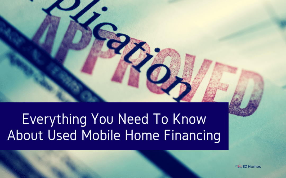 Everything You Need To Know About Used Mobile Home Financing