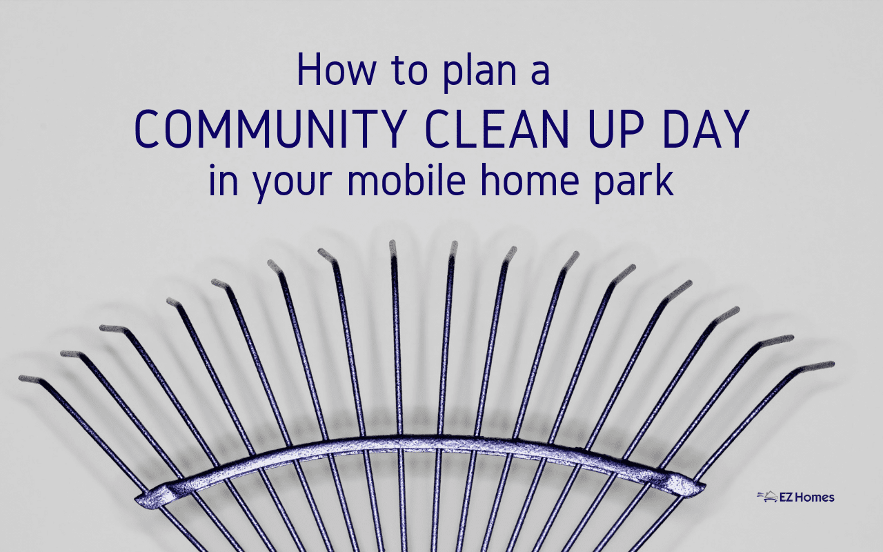 """Featured image for """"How To Plan A Community Clean Up Day In Your Mobile Home Park"""" blog post"""